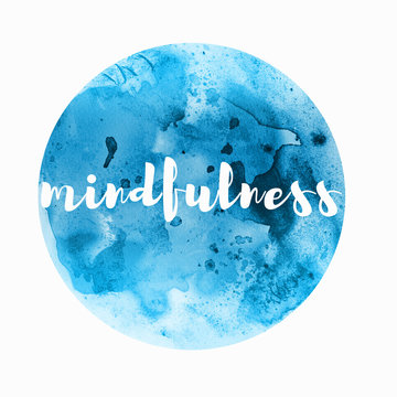 mindfulness word written in blue watercolor circle