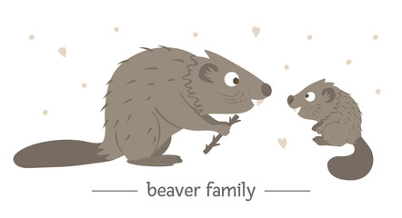 Vector hand drawn flat baby beaver with parent. Funny woodland animal scene showing family love. Cute forest animalistic illustration for children's design, print, stationery.