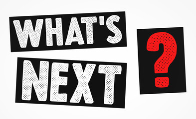 what's next - plan, business and strategy