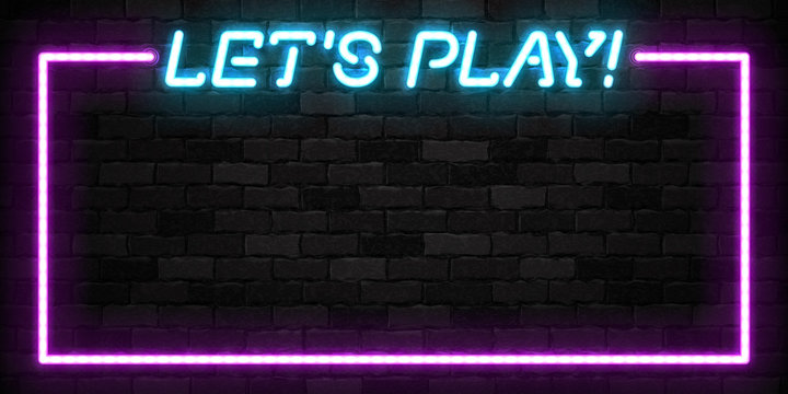 Vector realistic isolated neon sign of Let's Play frame logo for template decoration and covering on the wall background.