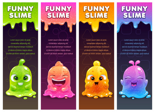 Vertical banners with cute cartoon colorful slimy characters and slime dribbles.