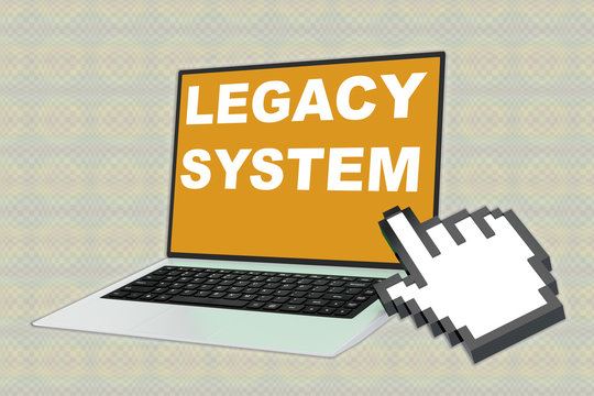 LEGACY SYSTEM concept