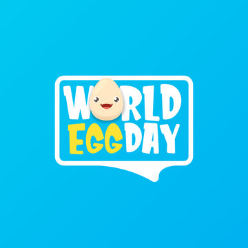 World egg day greeting card with vector funny cartoon cute smiling tiny egg character isolated on blue background. Egg day poster or banner
