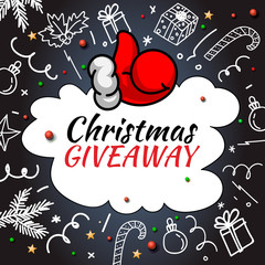 Christmas Giveaway. Handwritten modern lettering with doodle decorative elements and Santa thumb up on chalkboard background.