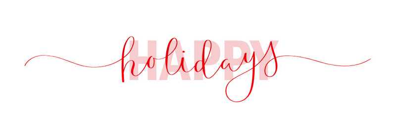 Wall Mural - HAPPY HOLIDAYS red vector mixed typography banner