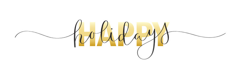 Wall Mural - HAPPY HOLIDAYS mixed black and gold vector typography banner