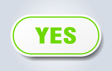 yes sign. yes rounded green sticker. yes
