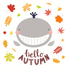 Fotobehang Illustraties Hand drawn vector illustration of a cute funny whale with falling tree leaves, quote Hello Autumn. Isolated objects on white background. Scandinavian style flat design. Concept for children print.