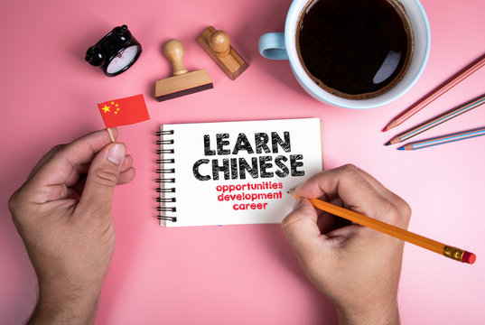 Learn Chinese. Opportunities, development and career concept. Text in the notebook