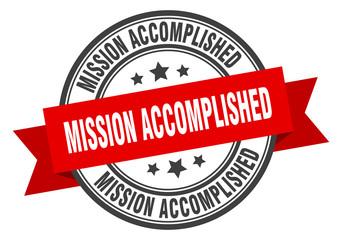 mission accomplished label. mission accomplished red band sign. mission accomplished