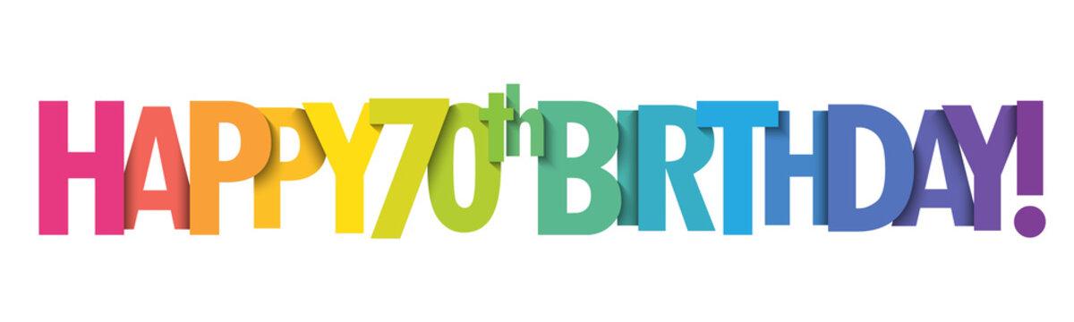 HAPPY 70th BIRTHDAY! rainbow typography banner