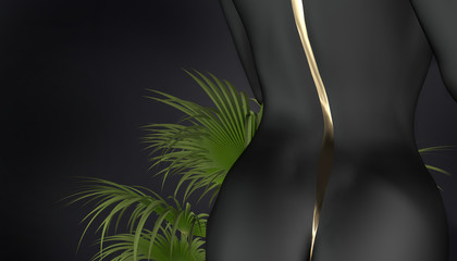 Perfect Nude body, black buttocks and back of sexy woman with gold stripe on back on dark background with palm leaves. Art Nude. 3D rendering.