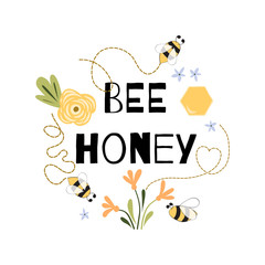 Bee honey quote Funny phrase Bee flowers honey Cute print yellow white