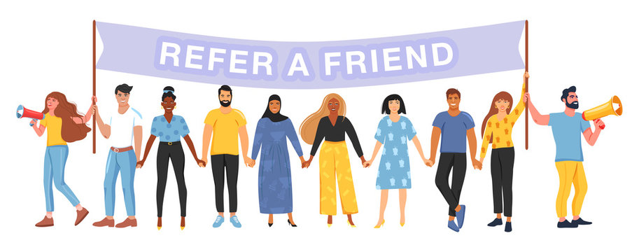 Referral marketing concept. Group of people different nationalities and cultures holding a flag with refer a friend word. People shouting on megaphone and hold hands. Vector.