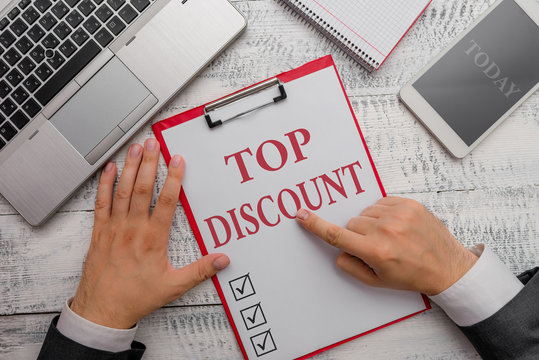 Handwriting text Top Discount. Conceptual photo Best Price Guaranteed Hot Items Crazy Sale Promotions