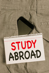 Handwriting text Study Abroad. Conceptual photo Pursuing educational opportunities in a foreign...