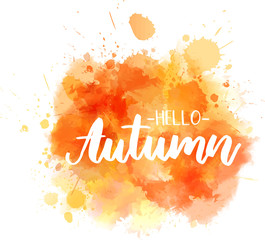 Hello autumn calligraphy on watercolor splash