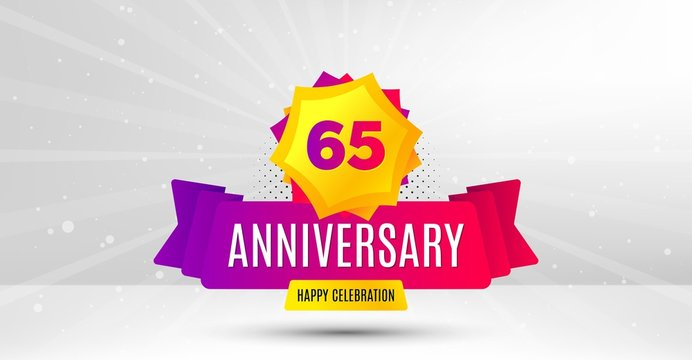 65 years anniversary. Birthday celebration party badge. Sixty five years celebrating icon. Anniversary event template banner. Happy celebration badge. Vector