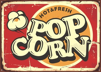 Hot and fresh popcorn vintage metal plate design template. Retro popcorn sign. Food and snacks vector illustration.