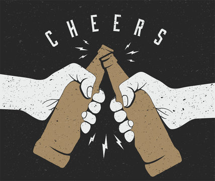 Two hands friends holding beer bottles and making cheers. Vintage styled vector illustration.
