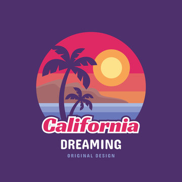 California dreaming - concept logo badge vector illustration for t-shirt and other design print productions. Summer, sunset, palms, surfing, sea waves. Tropical paradise. Long beach.