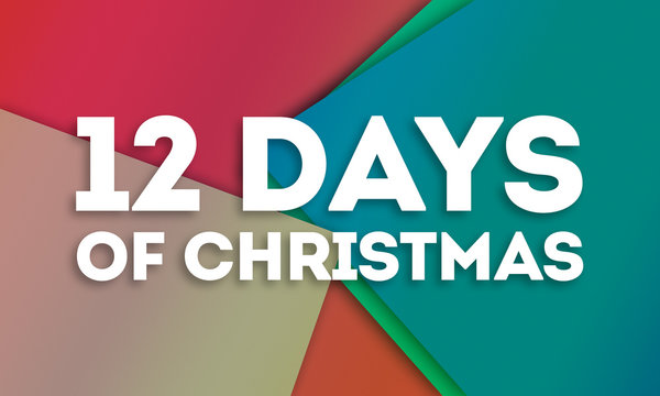 12 Days Of Christmas - word written on colorful paper cards background