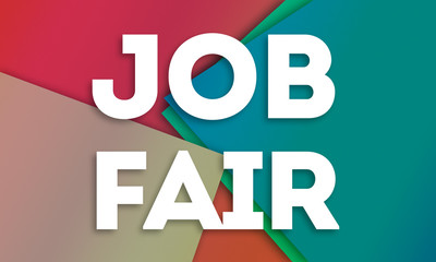 Job Fair - word written on colorful paper cards background