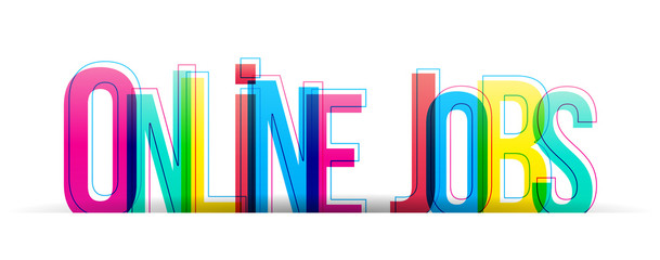 Papier Peint - Online Jobs colorful vector letters isolated on a white background. Typography banner card.