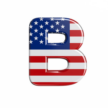 USA letter B - Capital 3d american flag font - American way of life, politics  or economics concept