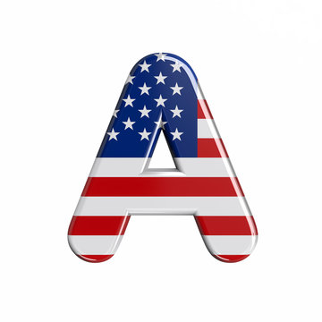 USA letter A - Capital 3d american flag font - American way of life, politics  or economics concept