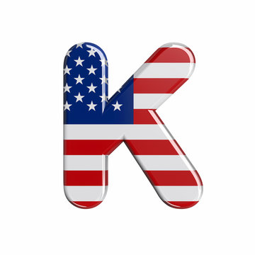 USA letter K - Uppercase 3d american flag font - American way of life, politics  or economics concept