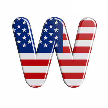 USA letter W - Capital 3d american flag font - American way of life, politics  or economics concept