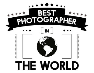 "Design of ""the best photographer in the world"", a tribute to photographers, vector illustration"