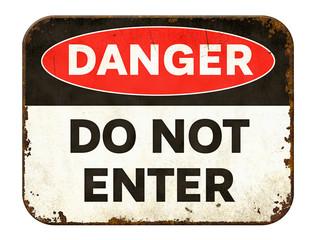 Vintage tin danger sign on a white background - Do not enter
