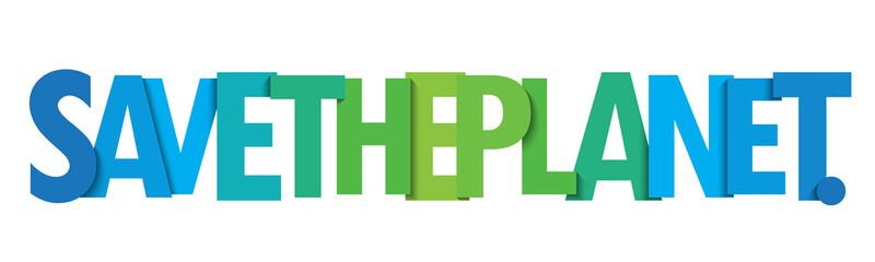 SAVE THE PLANET. green and blue gradient typography banner