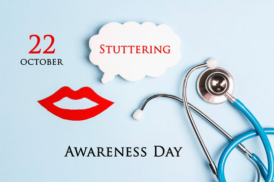 International Stuttering Awareness day, 22 October. Lips symbol with speech bubble and stethoscope on a blue background.