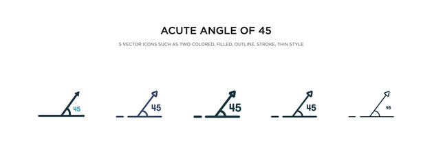 acute angle of 45 degrees icon in different style vector illustration. two colored and black acute angle of 45 degrees vector icons designed in filled, outline, line and stroke style can be used for