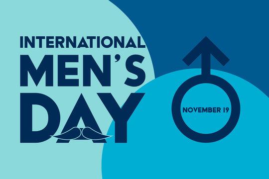 International Men's Day Design. Сelebrate annual in November. Mars symbol and mustache. Gender symbol. Background, poster, greeting card, banner design.