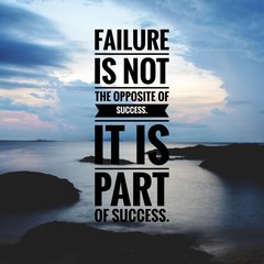 Poster Positive Typography Motivational and inspirational quote - Failure is not the opposite of success. It is part of success.