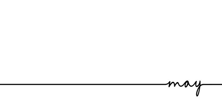 May - continuous one black line with word. Minimalistic drawing of phrase illustration