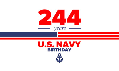 U.S. NAVY birthday. Holiday in United States. American Navy - naval warfare branch of the Armed Forces. Celebrated annual in October 13. Anchor symbol. Patriotic elements. Poster, card, banner. Vector