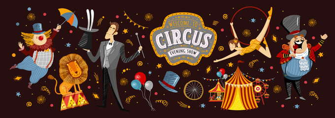 Circus! Vector illustrations on a poster or banner for a circus show with gymnast, magician, animal lion, host, entertainer and clowns, isolated objects and elements Welcome to the show!