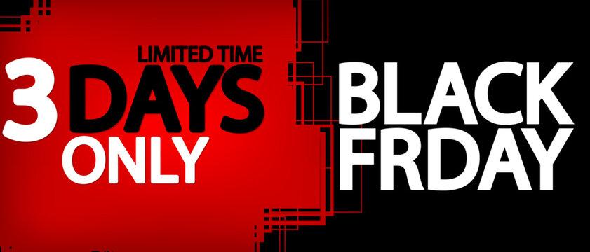 Black Friday Sale, banner design template, 3 days only, vector illustration