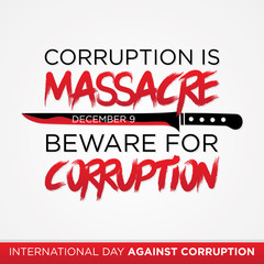 Letter Corruption is massacre quote for International Day Against Corruption