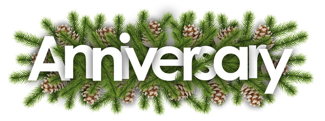 anniversary in christmas background : pine branchs