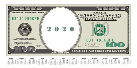A 100 dollar bill that's also a 2020 calendar A template with multiple possibilities.