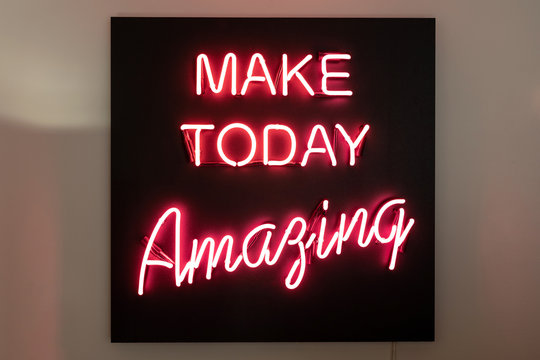 """Real Neon Sign with quote """"MAKE TODAY Amazing"""""""