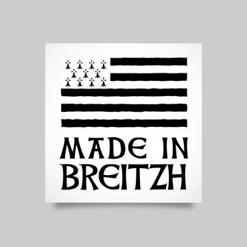 Made in Breizh / Fabriqué en Bretagne (France)