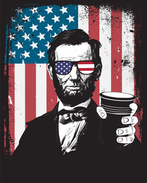 Fourth of July Independence Day Abe Lincoln For Score and Seven Beers Ago Drinking 4th Patriotic Sunglasses Grunge Distress Frame American Flag Background