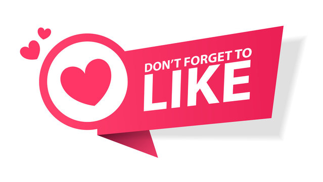 Vector illustration Don't forget to Like button red sign, flat modern label, heart icon. Red heart symbol, like icon vector illustration. Notification Icon, Social Media, EPS 10